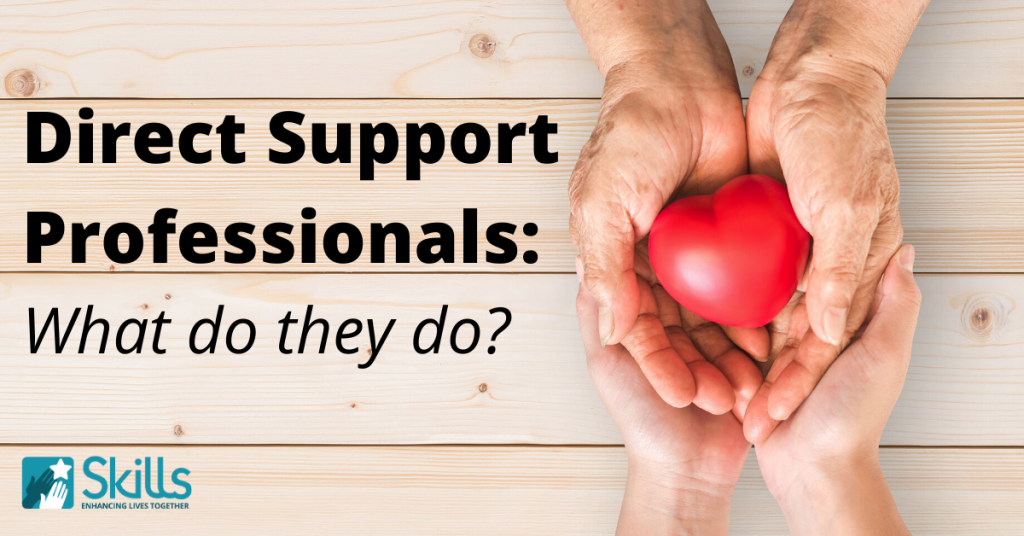"Hands holding a heart toy. Text says: ""Direct Support Professionals: what do they do?"""